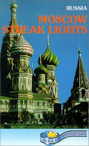 Travel Russia:Moscow Streak Lights [VHS]
